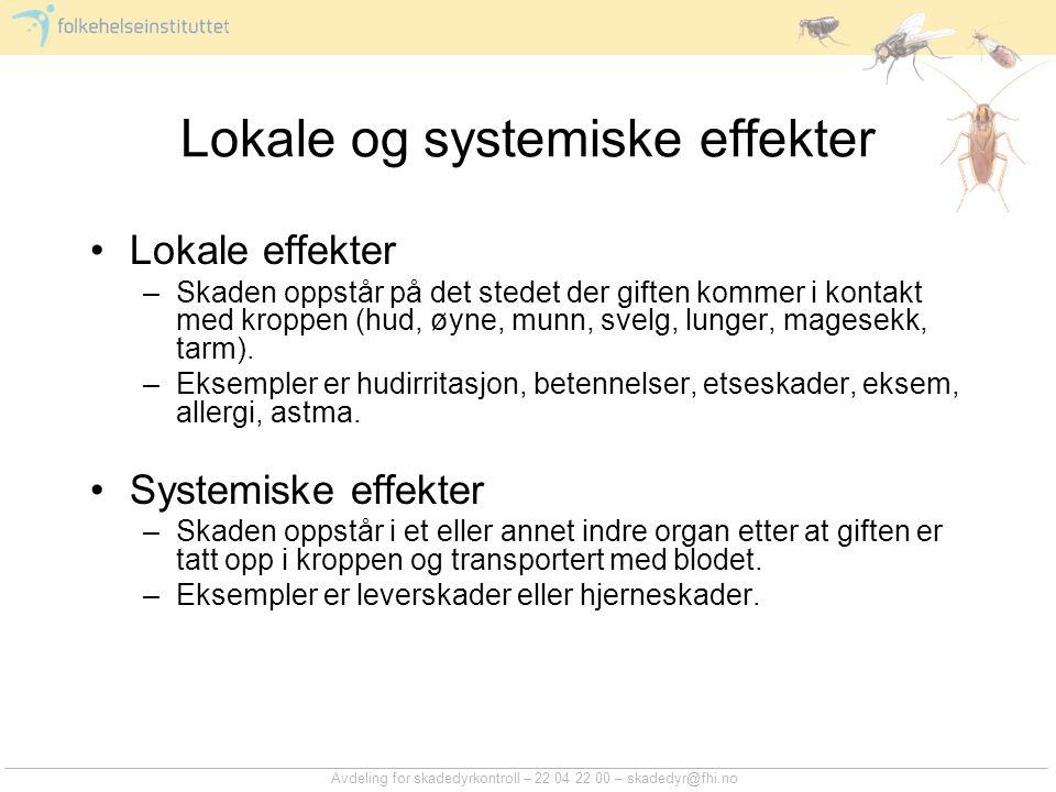 Lokale og systemiske effekter