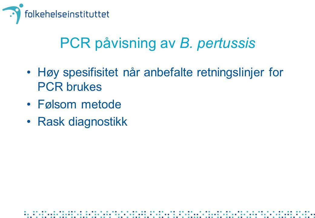 PCR påvisning av B. pertussis
