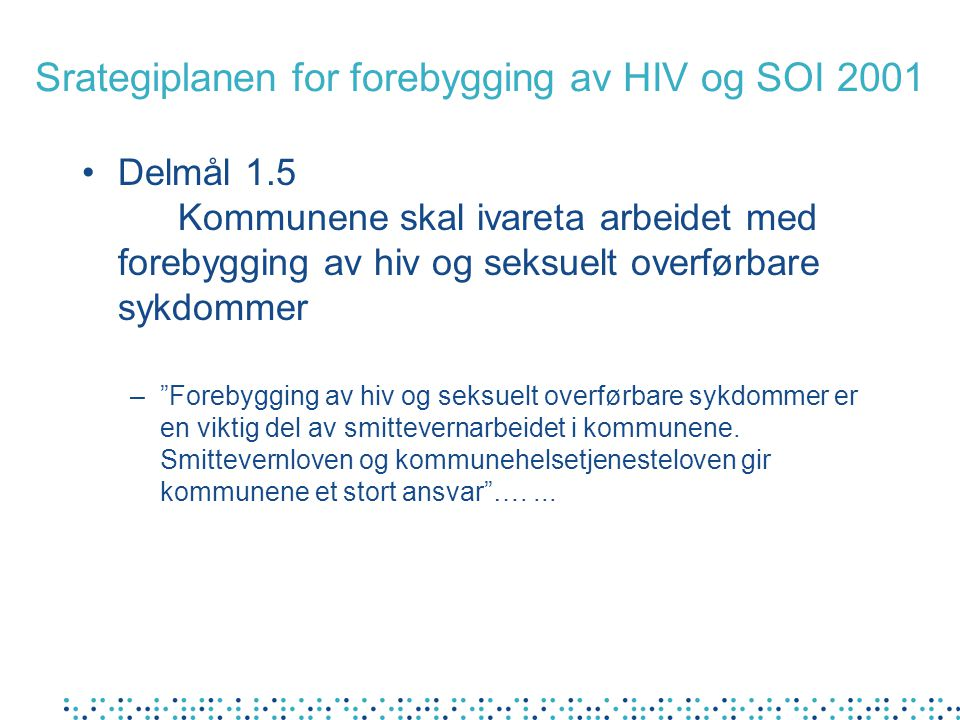 Srategiplanen for forebygging av HIV og SOI 2001