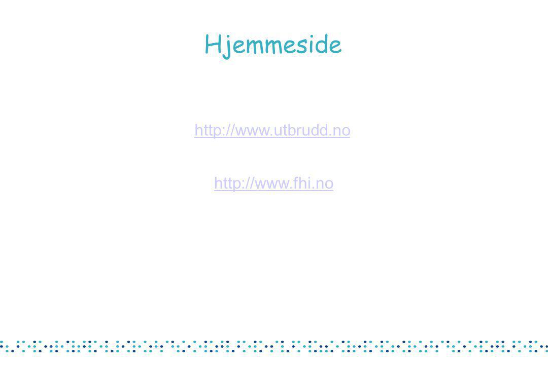 Hjemmeside http://www.utbrudd.no http://www.fhi.no