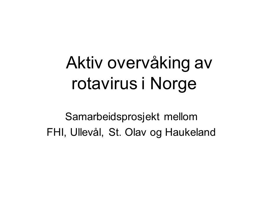 Aktiv overvåking av rotavirus i Norge