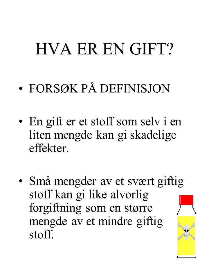 HVA ER EN GIFT FORSØK PÅ DEFINISJON