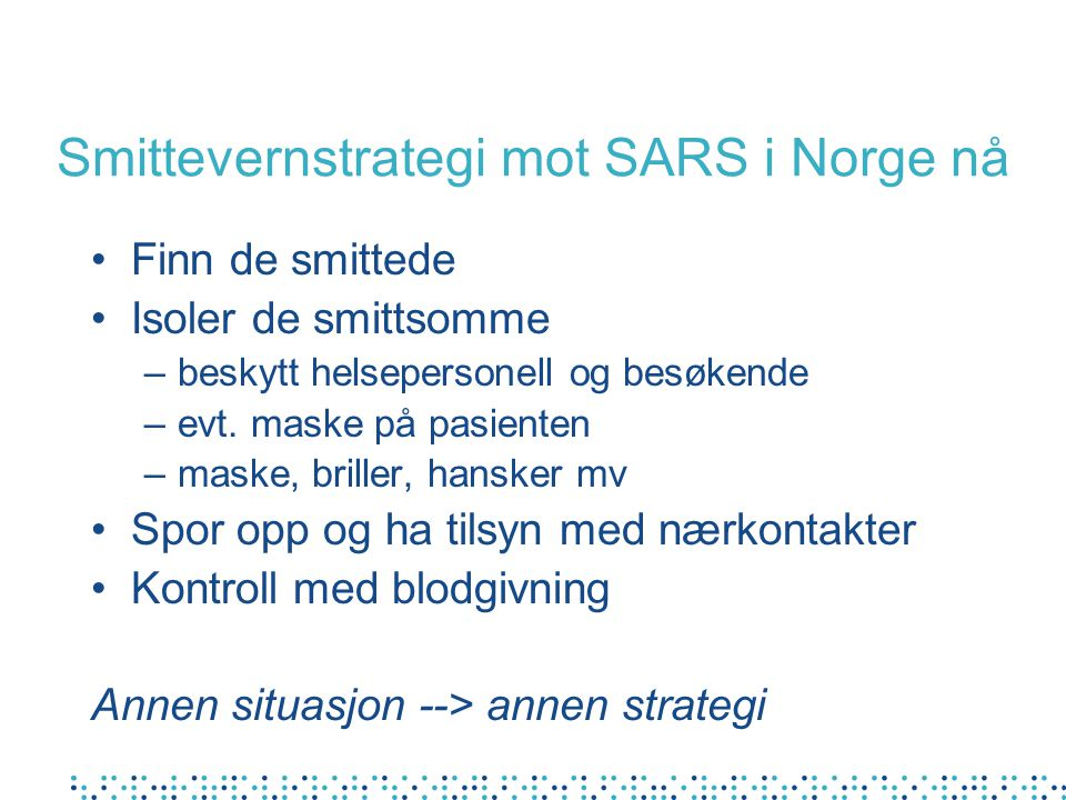 Smittevernstrategi mot SARS i Norge nå