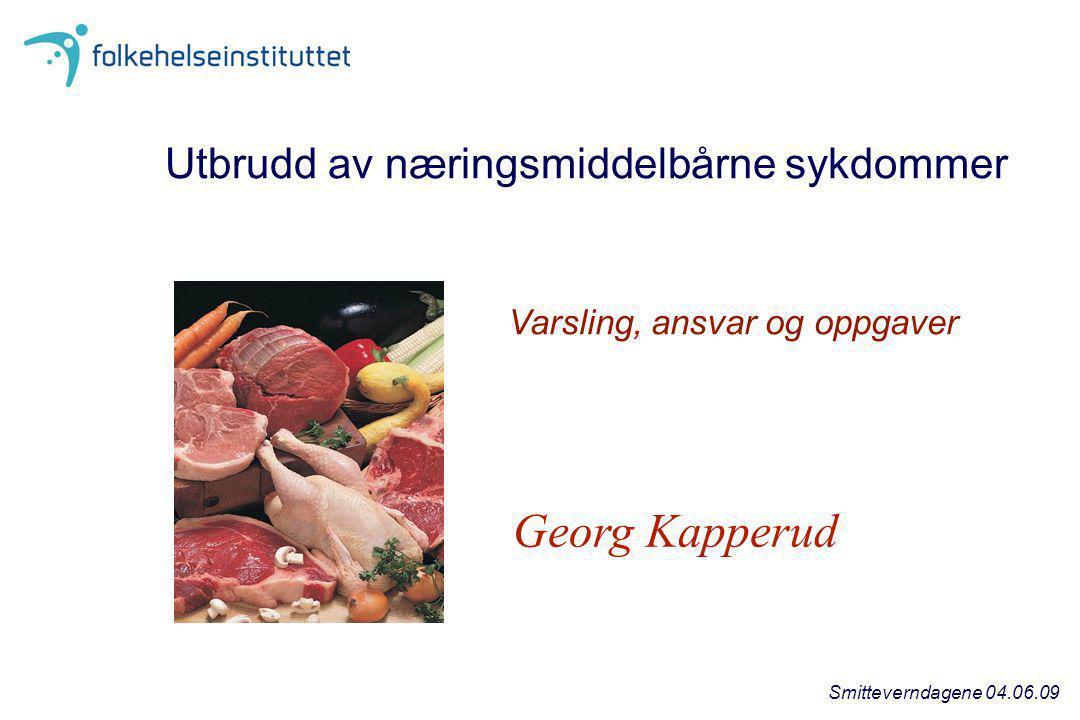 Georg Kapperud Utbrudd av næringsmiddelbårne sykdommer