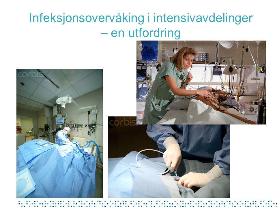 Infeksjonsovervåking i intensivavdelinger – en utfordring