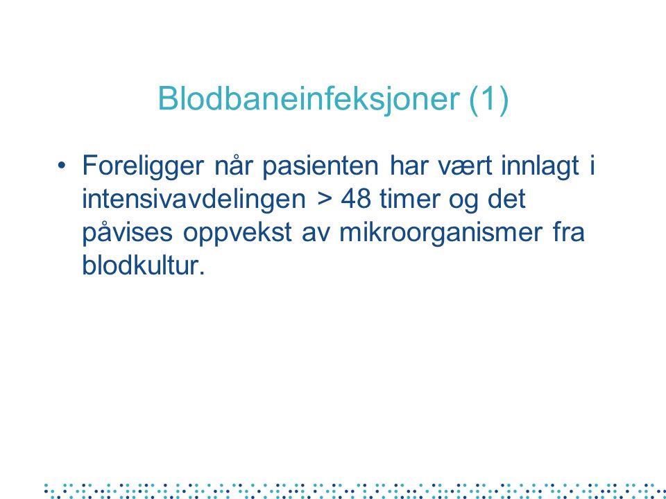 Blodbaneinfeksjoner (1)