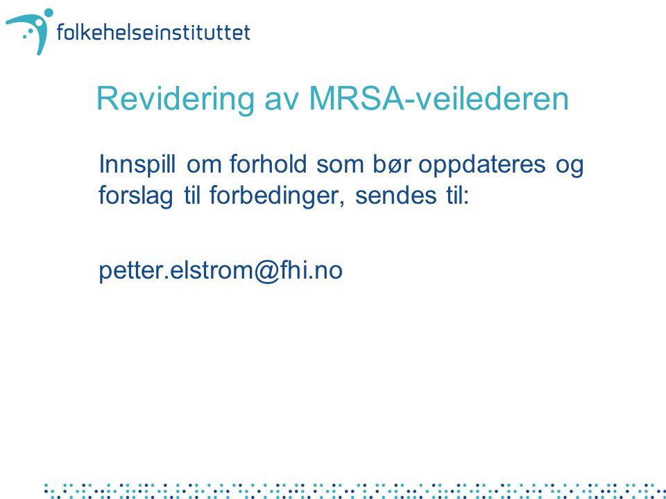 Revidering av MRSA-veilederen