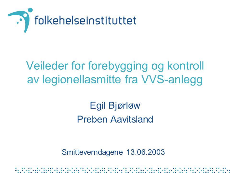 Egil Bjørløw Preben Aavitsland