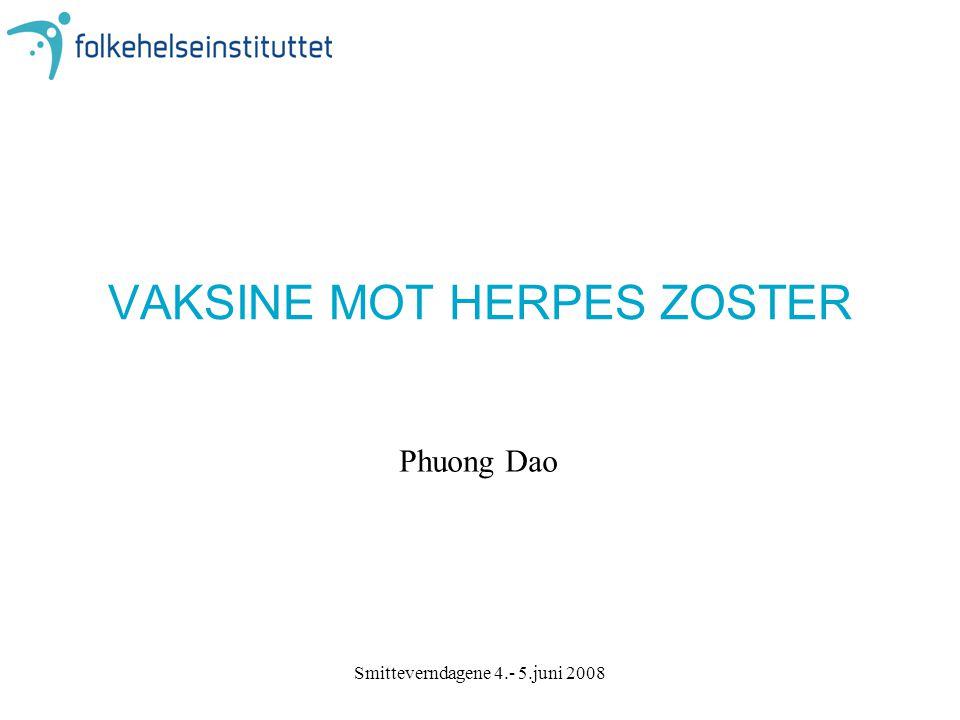 VAKSINE MOT HERPES ZOSTER