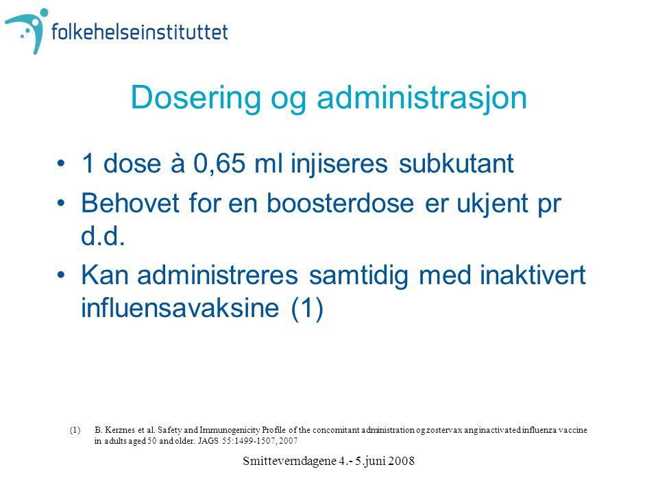 Dosering og administrasjon