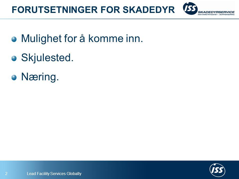 FORUTSETNINGER FOR SKADEDYR
