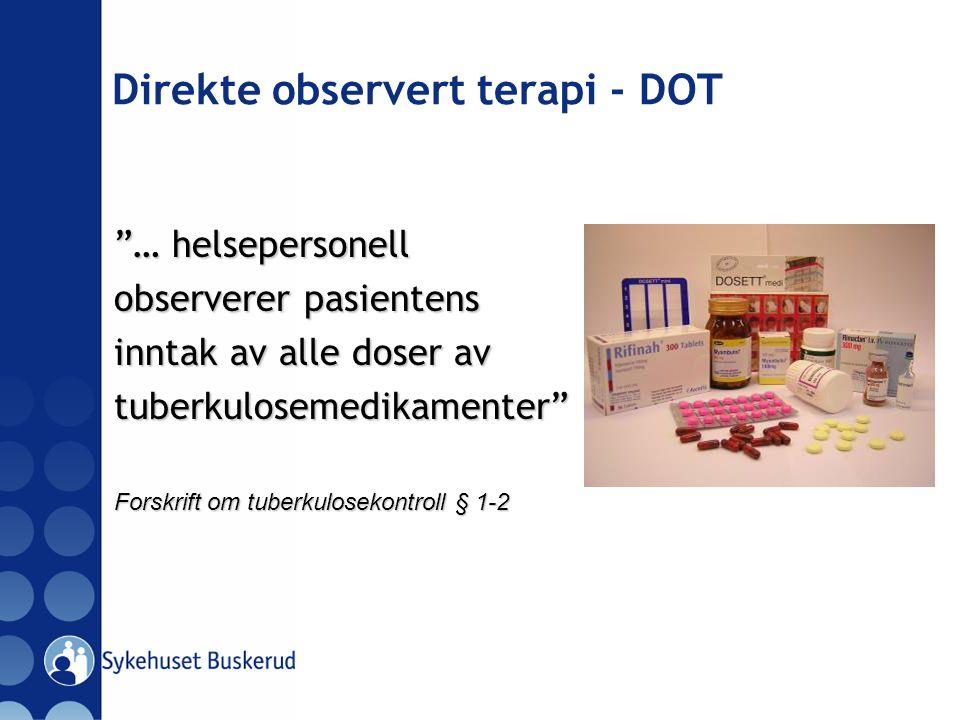 Direkte observert terapi - DOT