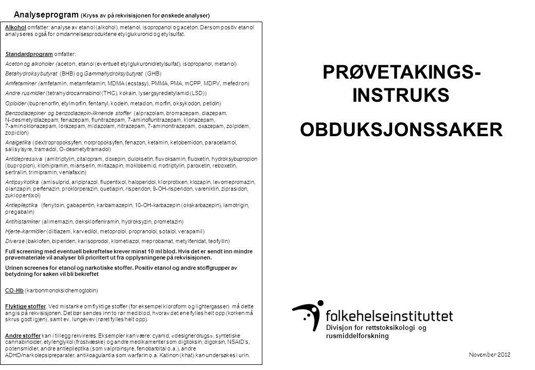PRØVETAKINGS-INSTRUKS