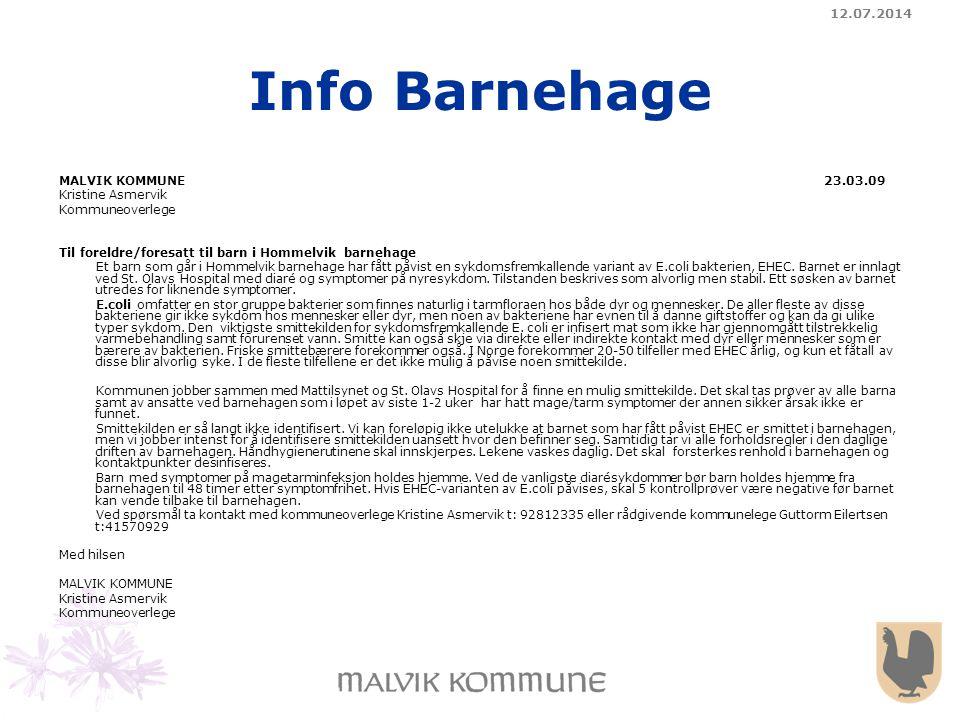 Info Barnehage 04.04.2017 MALVIK KOMMUNE 23.03.09 Kristine Asmervik