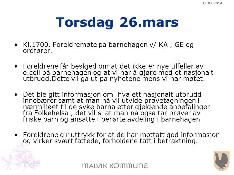 04.04.2017 Torsdag 26.mars. Kl.1700. Foreldremøte på barnehagen v/ KA , GE og ordfører.