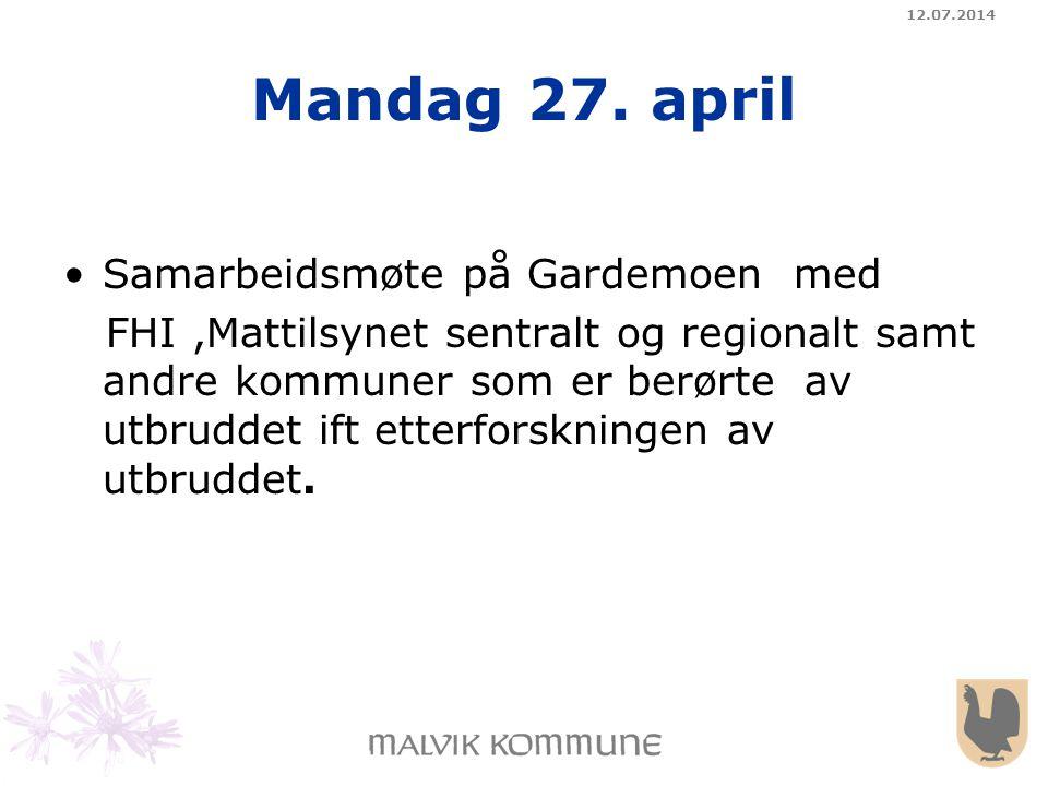 Mandag 27. april Samarbeidsmøte på Gardemoen med