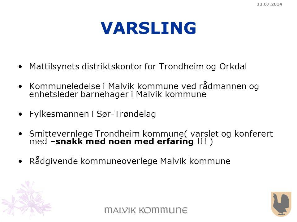 VARSLING Mattilsynets distriktskontor for Trondheim og Orkdal