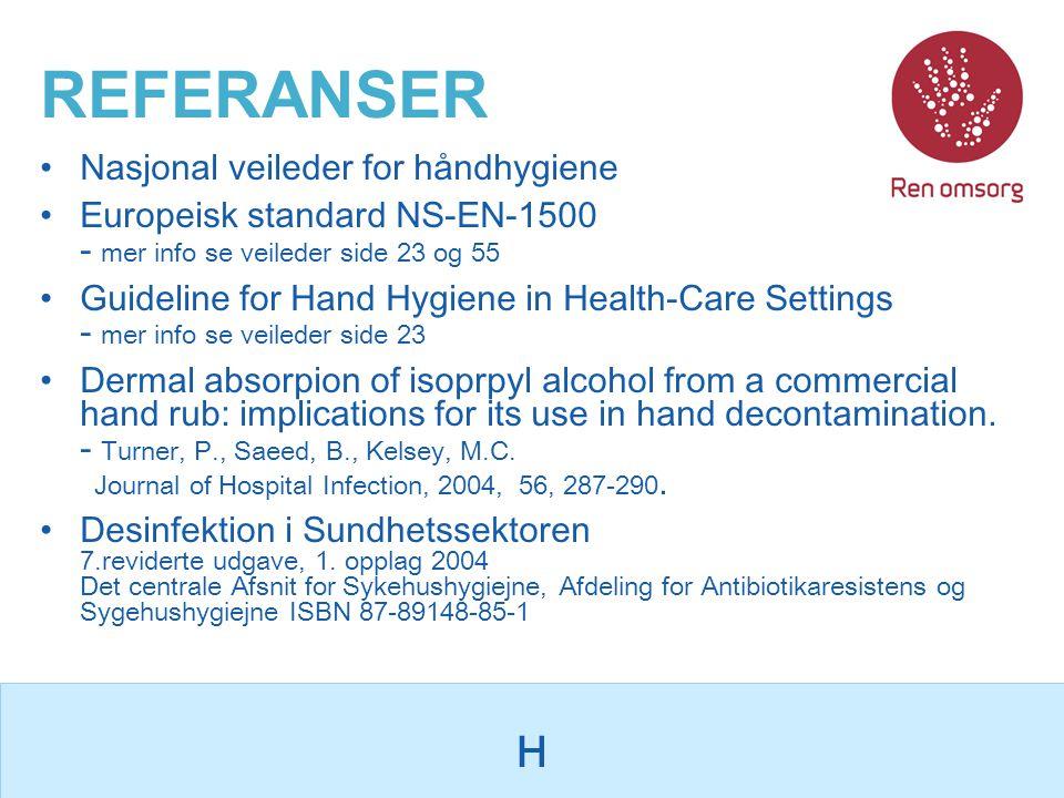 REFERANSER H Nasjonal veileder for håndhygiene
