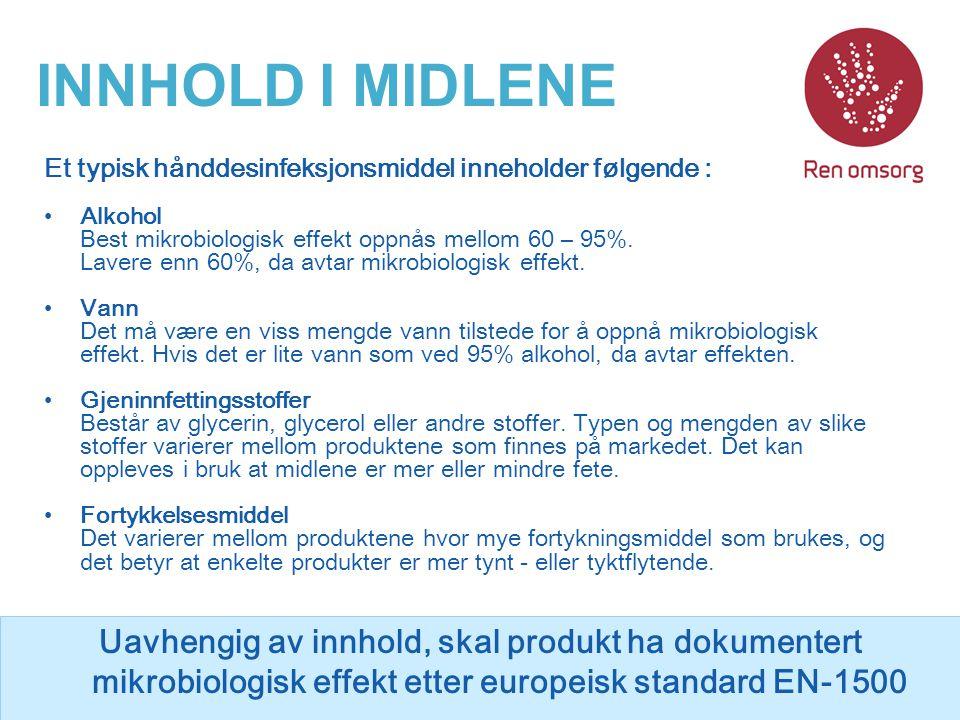 INNHOLD I MIDLENE Et typisk hånddesinfeksjonsmiddel inneholder følgende :