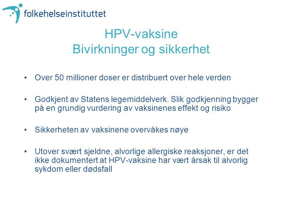 HPV-vaksine Bivirkninger og sikkerhet