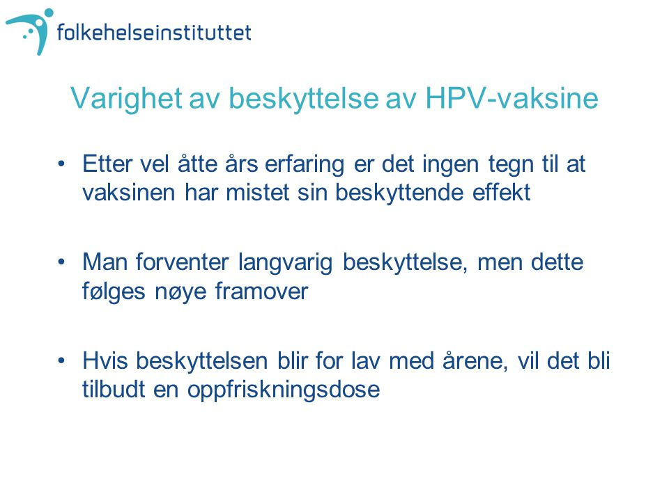 Varighet av beskyttelse av HPV-vaksine