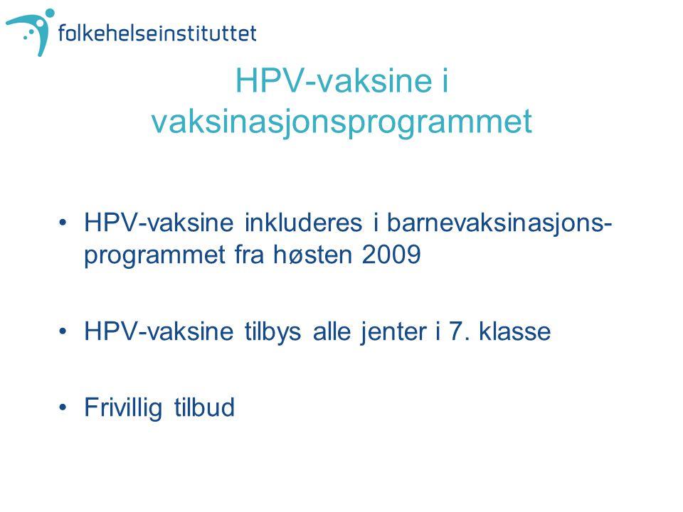 HPV-vaksine i vaksinasjonsprogrammet