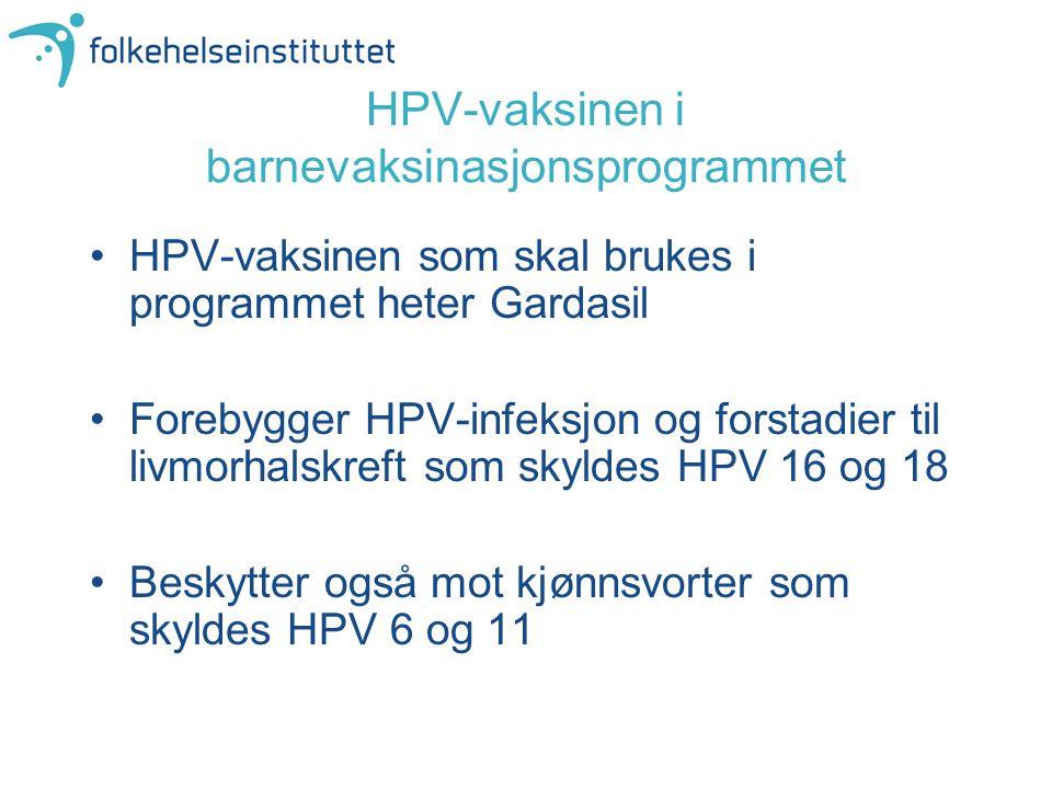 HPV-vaksinen i barnevaksinasjonsprogrammet