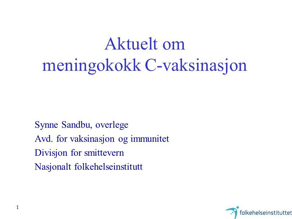 Aktuelt om meningokokk C-vaksinasjon