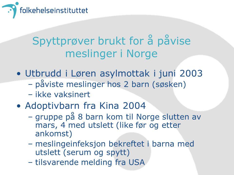 Spyttprøver brukt for å påvise meslinger i Norge