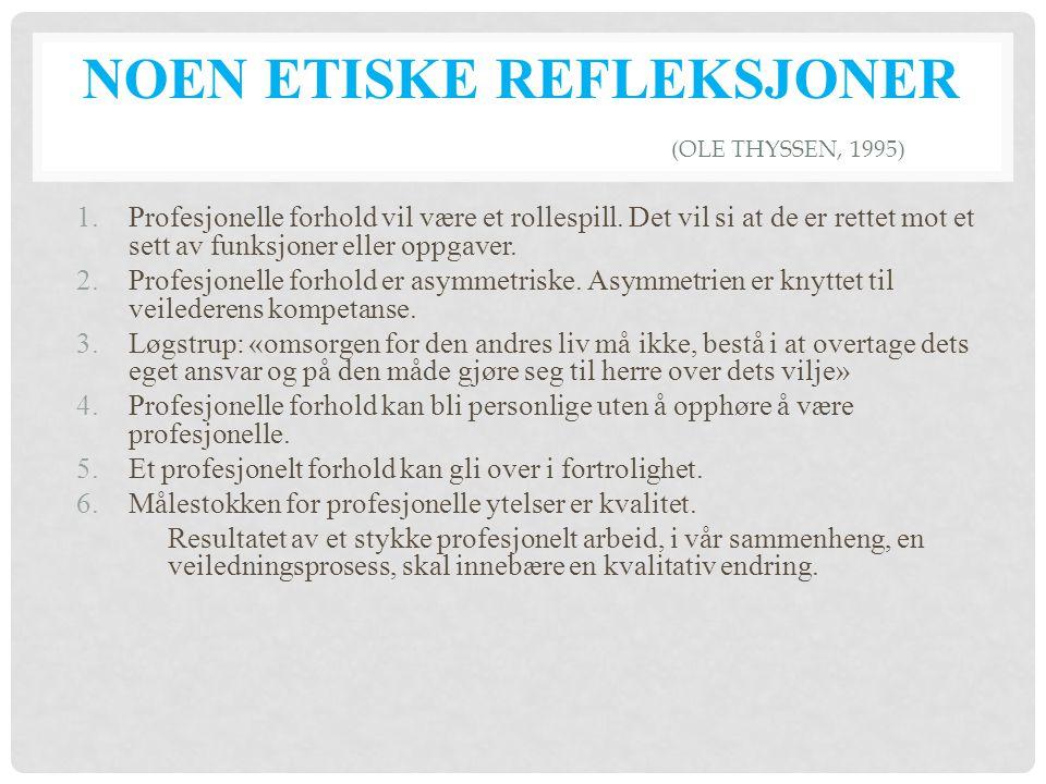 Noen etiske refleksjoner (Ole Thyssen, 1995)