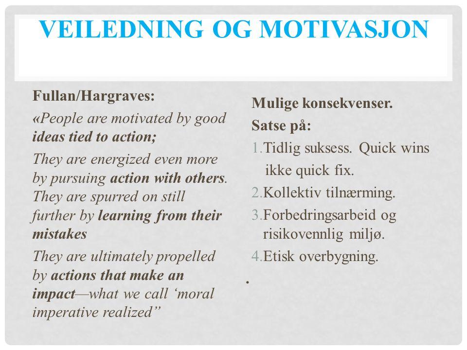 Veiledning og motivasjon