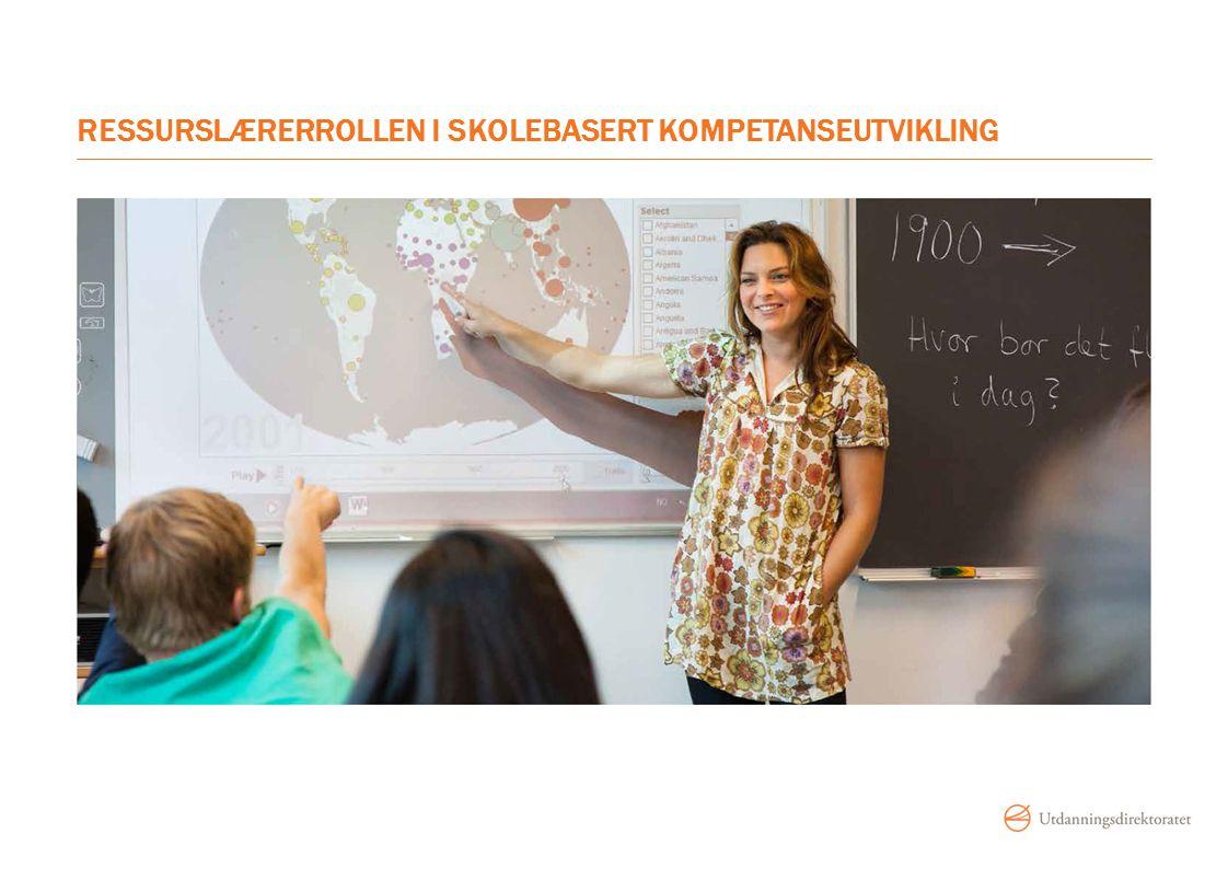 Ressurslærerrollen i skolebasert kompetanseutvikling