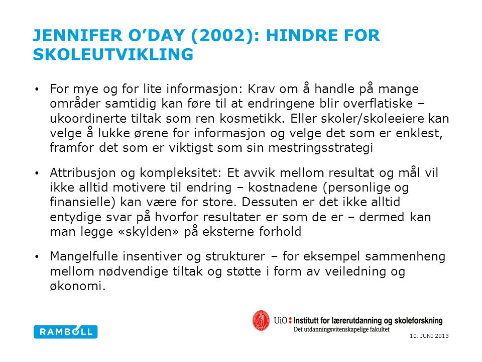 Jennifer O'Day (2002): Hindre for skoleutvikling