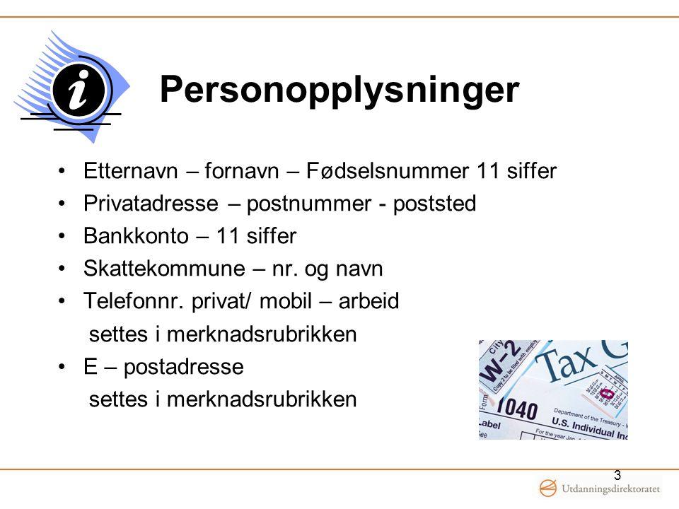 Personopplysninger Etternavn – fornavn – Fødselsnummer 11 siffer