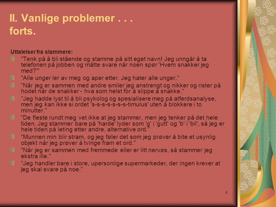 II. Vanlige problemer . . . forts.