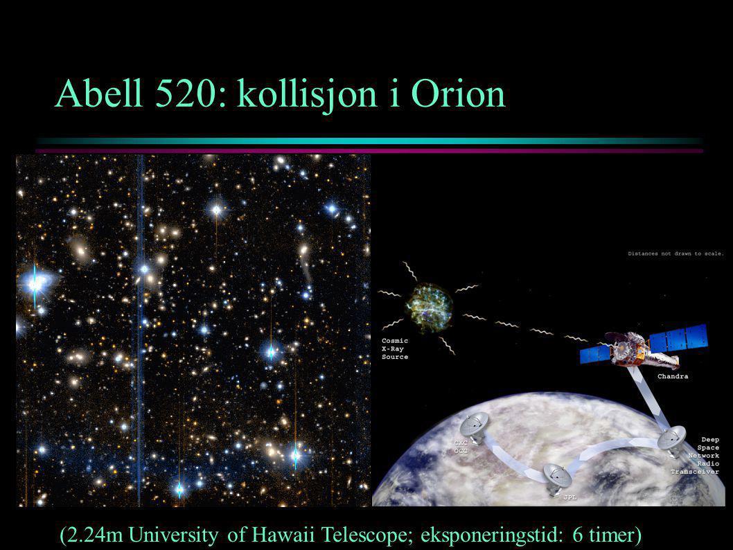 Abell 520: kollisjon i Orion