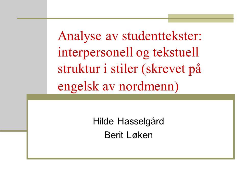 Hilde Hasselgård Berit Løken