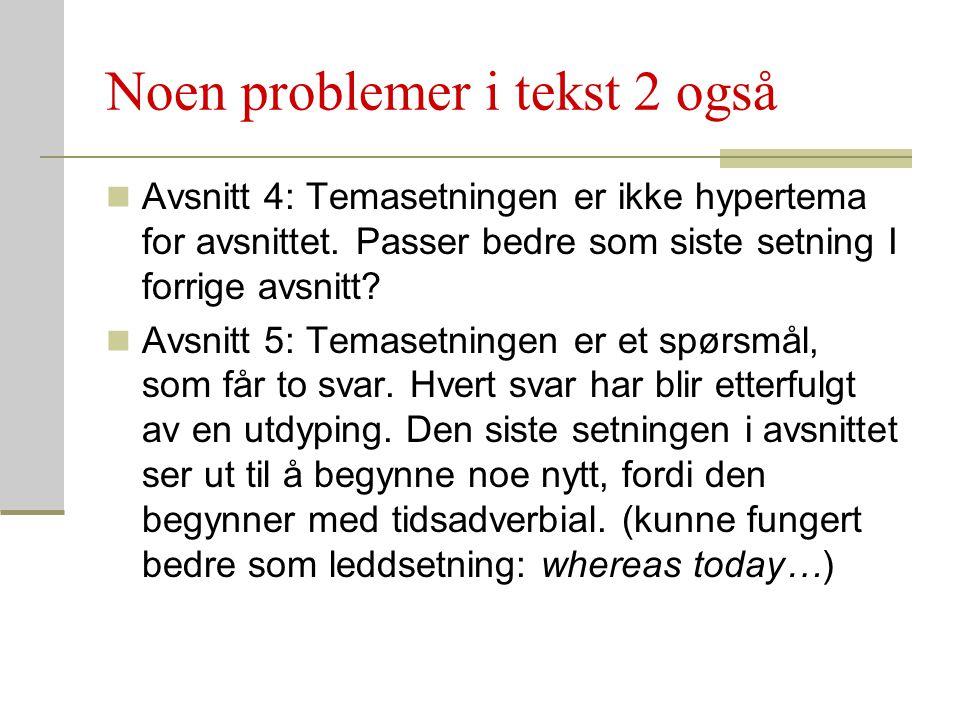 Noen problemer i tekst 2 også