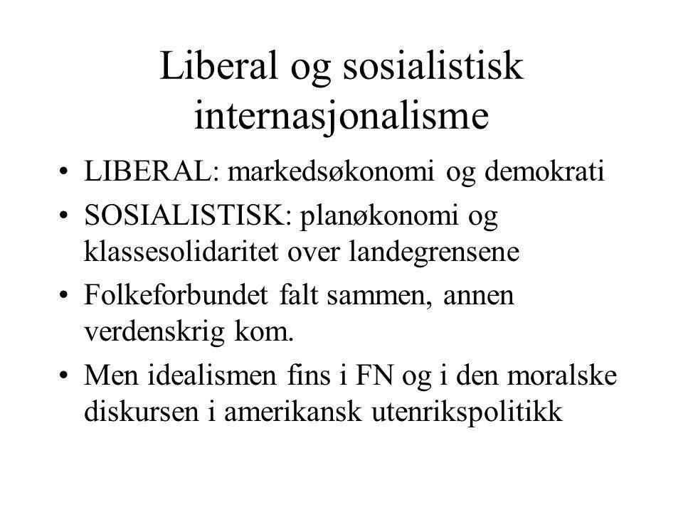 Liberal og sosialistisk internasjonalisme