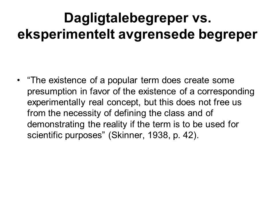 Dagligtalebegreper vs. eksperimentelt avgrensede begreper