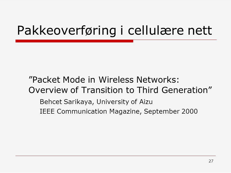 Pakkeoverføring i cellulære nett