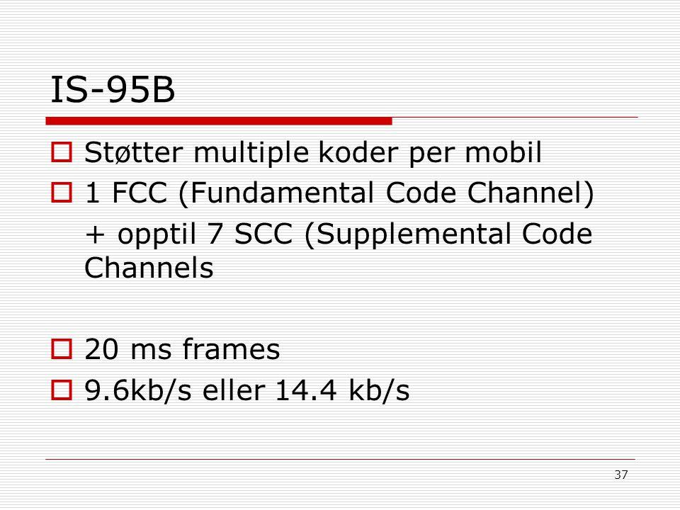 IS-95B Støtter multiple koder per mobil