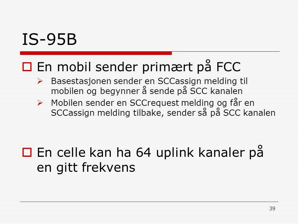 IS-95B En mobil sender primært på FCC