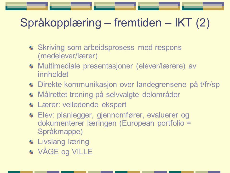 Språkopplæring – fremtiden – IKT (2)