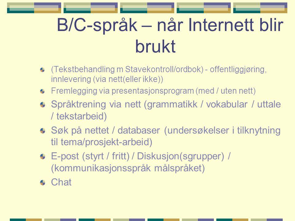 B/C-språk – når Internett blir brukt