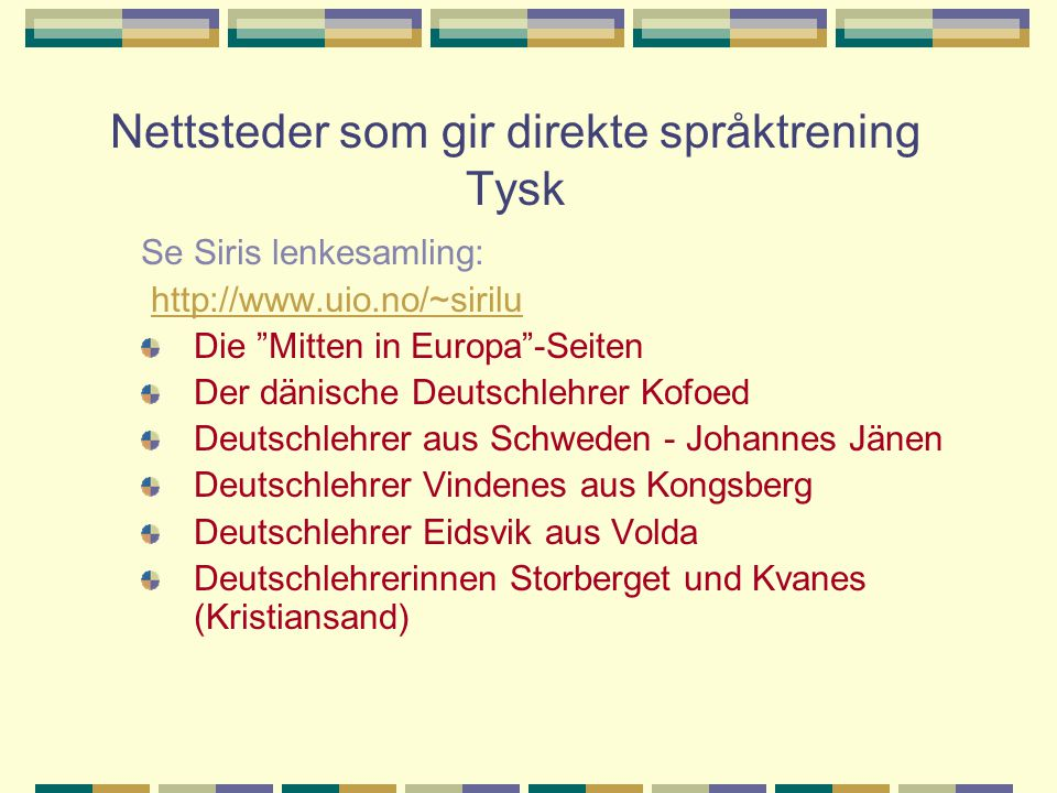 Nettsteder som gir direkte språktrening Tysk