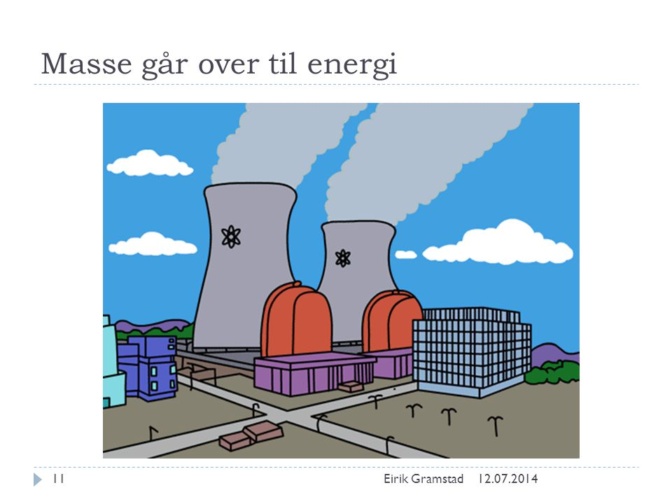 Masse går over til energi