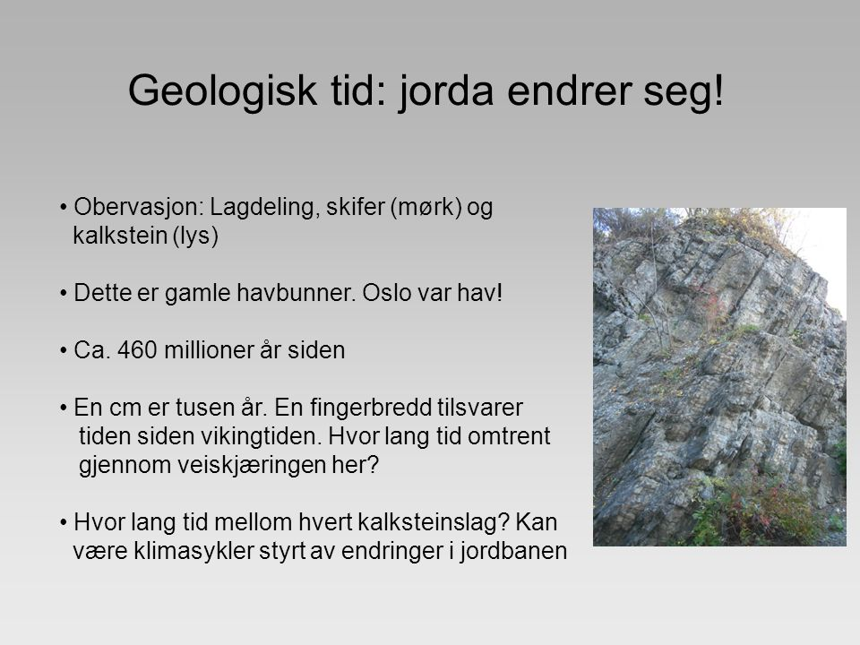 Geologisk tid: jorda endrer seg!