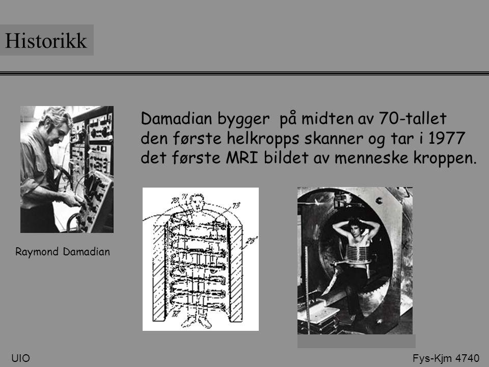 Historikk Damadian bygger på midten av 70-tallet