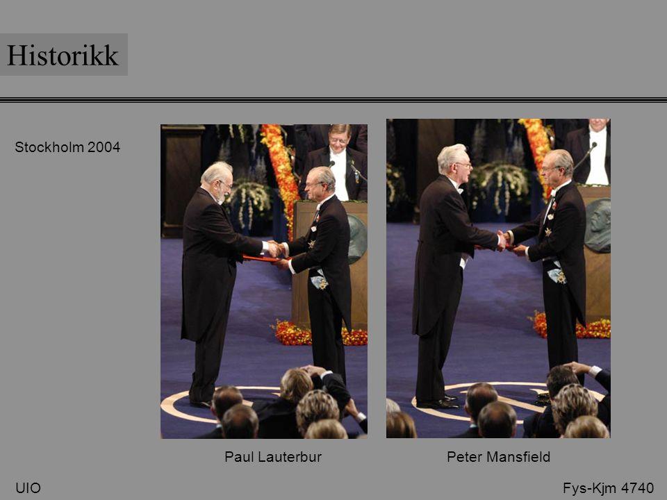 Historikk Stockholm 2004 Paul Lauterbur Peter Mansfield